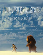Donde Viven Los Monstruos - Libro Pelicula [Spanish]