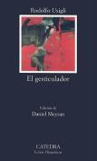 El Gesticulador [Spanish]