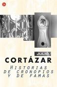 Historias de Cronopios y de Famas [Spanish]