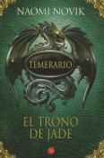 El Trono de Jade = Throne of Jade [Spanish]