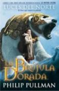La Brujula Dorada [Spanish]