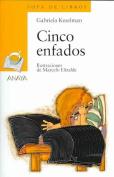 Cinco Enfados [Spanish]