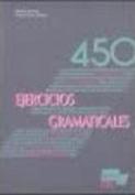 450 Ejercicios Gramaticales  [Spanish]