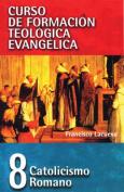 Catolicismo Romano [Spanish]