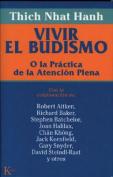 Vivir El Budismo [Spanish]