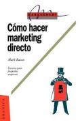 Como Hacer Marketing Directo