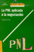 La Programacion Neuro-Linguistica Aplicada a La Negociacion
