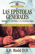 Las Epistolas Generales [Spanish]