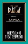 Carta A los Romanos = Epistle to the Romans [Spanish]