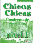 Chicos Chicos: Exercise Book [Spanish]