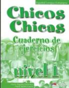 Chicos Chicos: Exercise Book [Spanish]