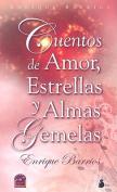 Cuentos de Amor, Estrellas y Almas Gemelas [Spanish]