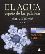 El Agua [Spanish]