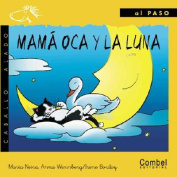 Mama Oca y la Luna = Mother Goose and the Moon [Spanish]