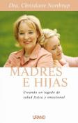Madres E Hijas [Spanish]