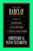 Filipenses, Colosenses, y Tesalonicenses = Philippians, Colossians and Thessalonians [Spanish]