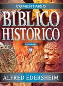 Comentario B Blico Hist Rico Ilustrado [Spanish]