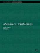 Mecnica. Problemas [Spanish]