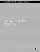 Circuitos Electricos. Problemas