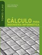 C Lculo Para Ingenier a Inform Tica [Spanish]