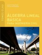 Lgebra Lineal Basica Para Ingenieria Civil