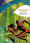 Fuga de Proteo 100-D-22 [Spanish]