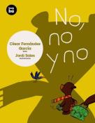 No, No y No [Spanish]