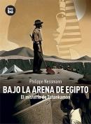 Bajo La Arena de Egipto [Spanish]