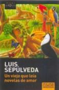 Un Viejo Que Le-A Novelas de Amor [Spanish]