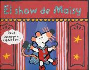 El Show de Maisy [Spanish]