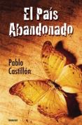 El Pais Abandonado [Spanish]