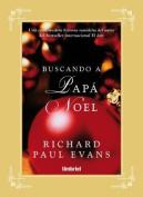 Buscando A Papa Noel = Finding Noel [Spanish]