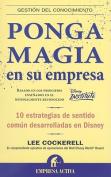Ponga Magia en su Empresa [Spanish]