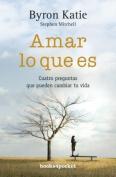 Amar Lo Que Es [Spanish]