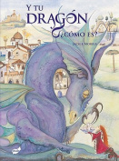 Y Tu Dragon, Como Es? = Tell Me a Dragon [Spanish]