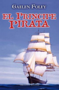 El Principe Pirata = The Pirate Prince [Spanish]