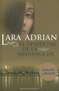El Despertar de la Medianoche = Midnight Awakening [Spanish]