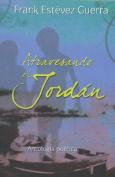 Atravesando el Jordan = Crossing the Jordan [Spanish]