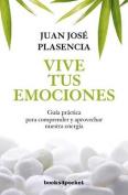 Vive Tus Emociones  [Spanish]