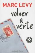 Volver A Verte  [Spanish]