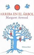 Arriba en el Arbol = Up in the Tree [Spanish]
