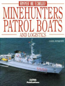 Minehunters, Patrol Boats and Logistics