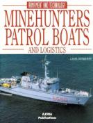 Minehunters, Patrol Boats and Logistics