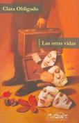 Las Otras Vidas [Spanish]