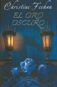 El Oro Oscuro = Dark Gold [Spanish]
