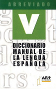Diccionario Manual de La Lengua Espaqola [Spanish]