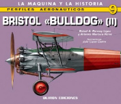 Bristol Bulldog: v. 2