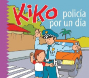 Kiko, Policia Por un Dia  [Spanish]