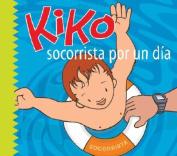 Kiko, Socorrista Por un Dia  [Spanish]