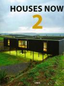 Houses Now: v. 2
